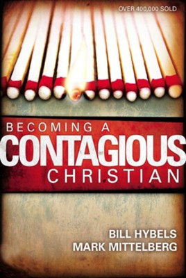 Becoming a Contagious Christian - eBook  -     By: Bill Hybels, Mark Mittelberg