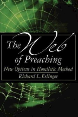 The web of preaching new options in homiletic method ebook the web of preaching new options in homiletic method ebook by richard fandeluxe Images