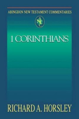 Abingdon New Testament Commentary - 1 Corinthians - eBook  -     By: Richard A. Horsley