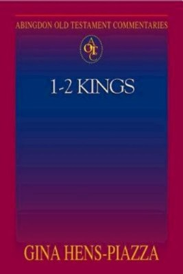 Abingdon Old Testament Commentary - 1 & 2 Kings - eBook  -     By: Gina Hens-Piazza
