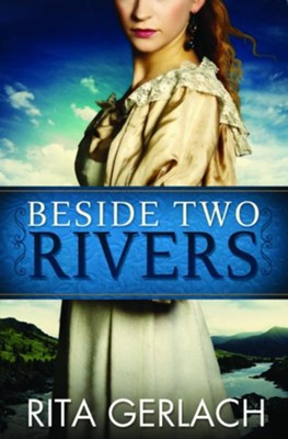 Beside Two Rivers: Daughters of the Potomac #2 - eBook  -     By: Rita Gerlach