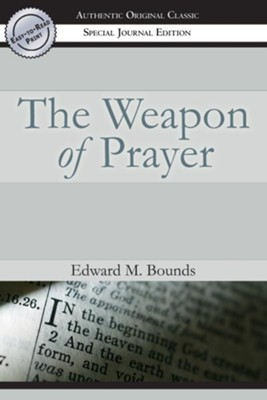 The Weapon of Prayer - eBook  -     By: E.M. Bounds