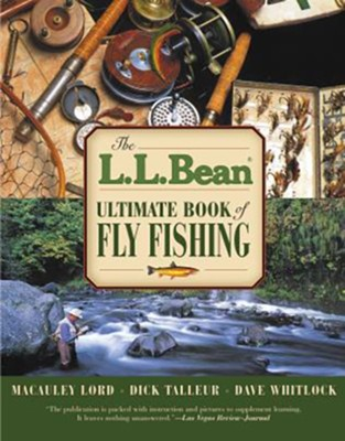 LL Bean Ultimate Book of Fly Fishing  -