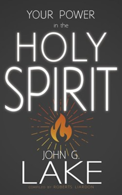 Your power in the holy spirit ebook john lake 9781603743075 your power in the holy spirit ebook by john lake fandeluxe Image collections