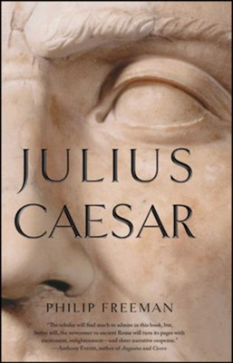 Julius Caesar  -     By: Philip Freeman