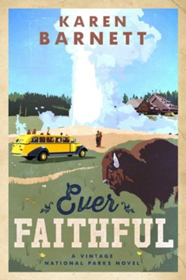 Ever Faithful #3  -     By: Karen Barnett