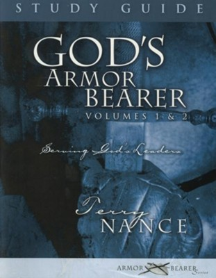God's Armor Bearer Volumes 1 & 2 Study Guide: A 40-Day Personal Journey - eBook  -     By: Terry Nance