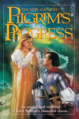 The Pilgrim's Progress New Amplified: An unabridged retelling of John Bunyan's immortal classic - eBook  -     Edited By: Jim Pappas     By: John Bunyan