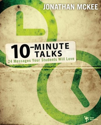 10-Minute Talks: 24 Messages Your Students Will Love - eBook  -     By: Jonathan McKee