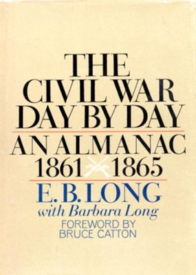 Civil War Day by Day - eBook  -     By: E.B. Long