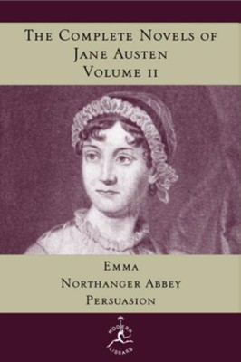 The Complete Novels of Jane Austen, Volume 2: Emma, Northanger Abbey, Persuasion - eBook  -     By: Jane Austen
