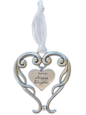 You're An Amazing Daughter Heart Ornament with Crystal Accent  -