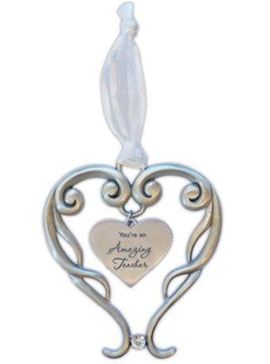 You're An Amazing Teacher Heart Ornament with Crystal Accent  -