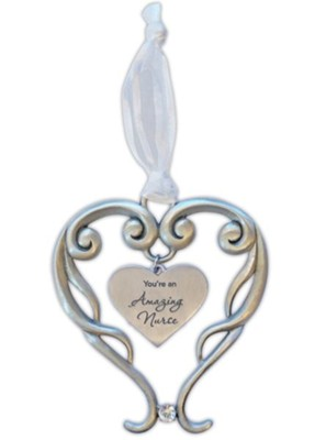 You're An Amazing Nurse Heart Ornament with Crystal Accent  -