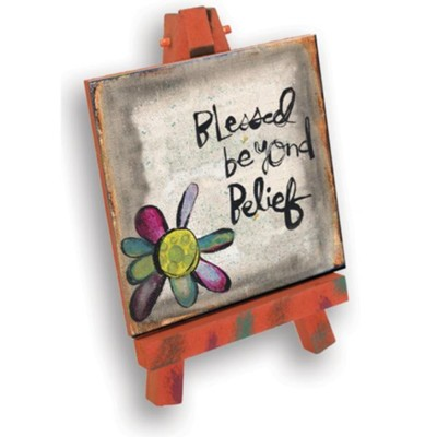 Blessed Beyond Belief Mini Plaque  -