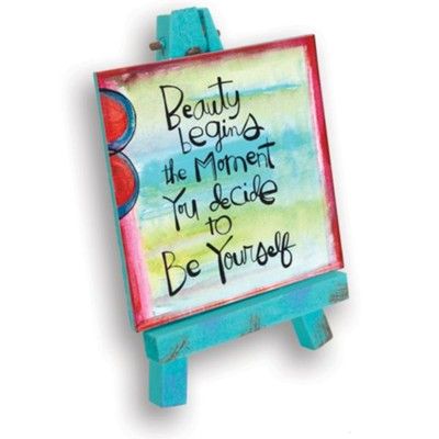 Beauty Begins the Moment You Decide to Be Yourself Mini Plaque  -
