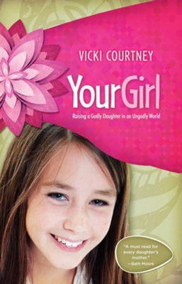 Your Girl - eBook  -     By: Vicki Courtney