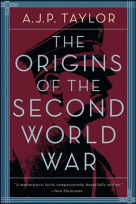 The Origins of the Second World War   -     By: A. J. P. Taylor