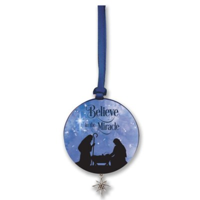 Believe in the Miracle Ornament with Star  -