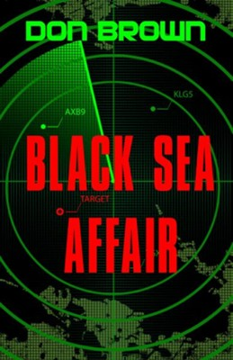 Black Sea Affair - eBook  -     By: Don Brown