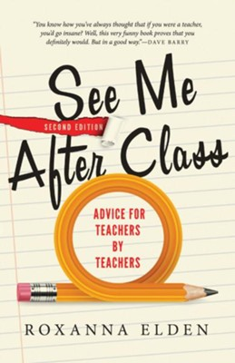 See Me After Class  -     By: Roxanna Elden