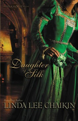 Daughter of Silk - eBook  -     By: Linda Lee Chaikin