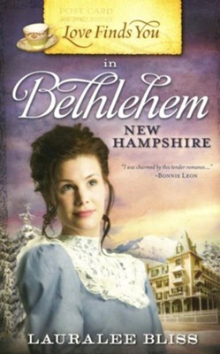Love Finds You in Bethlehem, New Hampshire - eBook  -     By: Lauralee Bliss