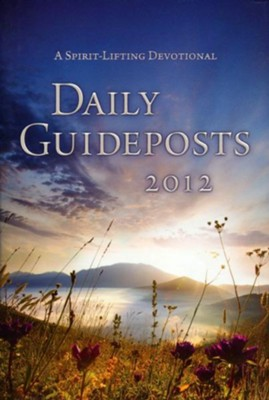 Daily Guideposts 2012 - eBook  -     Edited By: Andrew Attaway     By: Various Authors