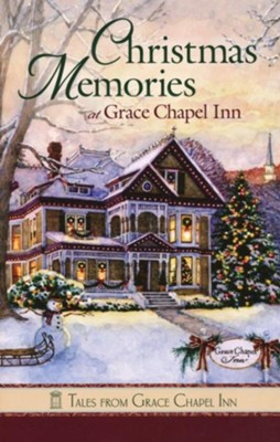 Christmas Memories at Grace Chapel Inn - eBook  -