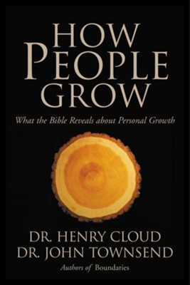 How People Grow: What the Bible Reveals About Personal Growth - eBook  -     By: Dr. Henry Cloud, Dr. John Townsend