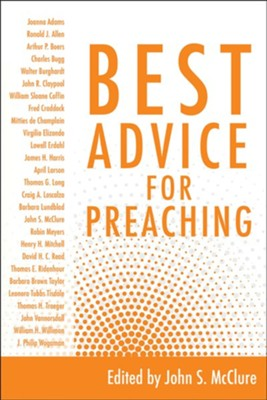 Best Advice for Preaching   -     Edited By: John S. McClure