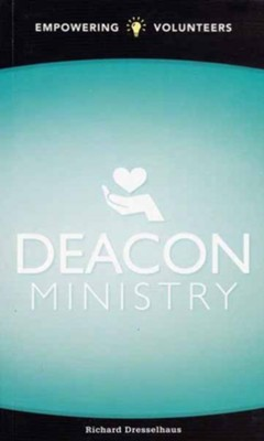 Deacon Ministry: Empowering Volunteers - eBook  -     By: Richard L. Dresselhaus