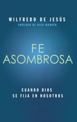 Fe Asombrosa, eLibro  (Amazing Faith, eBook)  -     By: Zondervan