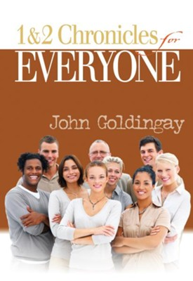 1 and 2 Chronicles for Everyone - eBook  -     By: John Goldingay