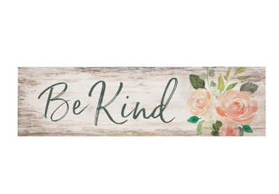 Be Kind Mini Plaque  -