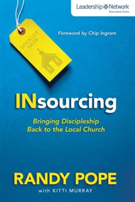 Insourcing: Bringing Discipleship Back to the Local Church - eBook  -     By: Zondervan