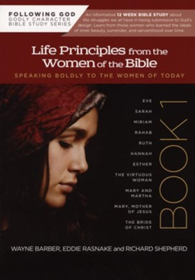 Life Principles From the Women of the Bible (Following God Character Series)   -     By: Wayne Barber
