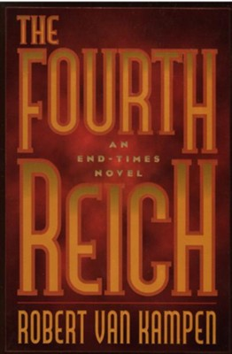 Fourth Reich, The - eBook  -     By: Robert Van Kampen