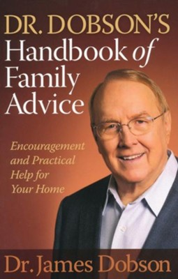 Dr. Dobson's Handbook of Family Advice: Encouragement and Practical Help for Your Home - eBook  -     By: Dr. James Dobson