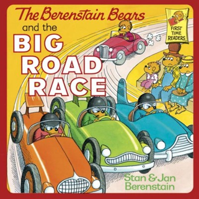 The Berenstain Bears and the Big Road Race - eBook  -     By: Stan Berenstain, Jan Berenstain