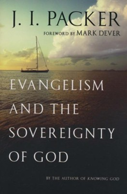 Evangelism and the Sovereignty of God - eBook  -     By: J.I. Packer
