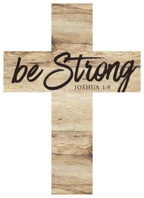Be Strong Wood Cross  -