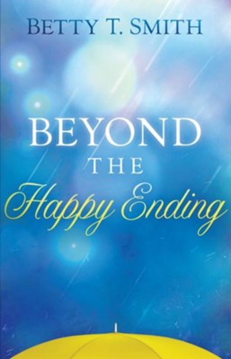 Beyond the Happy Ending - eBook  -     By: Betty Smith