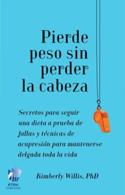 The Little Book of Diet Help (Spanish edition): Expert Tips and Tapping Techniques to Stay Slim for Life - eBook  -     By: Kimberly Willis