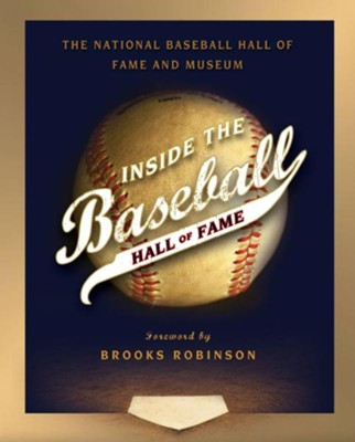 Inside the Baseball Hall of Fame - eBook  -     By: National Baseball Hall of Fame and Museum