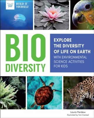 Biodiversity  -     By: Laura Perdew     Illustrated By: Tom Casteel