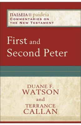 First and Second Peter - eBook  -     By: Duane F. Watson, Terrance Callan