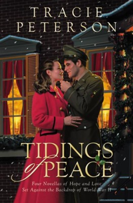 Tidings of Peace - eBook  -     By: Tracie Peterson