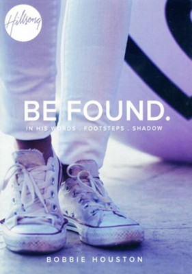 Be Found in His Words CD   -     By: Bobbie Houston