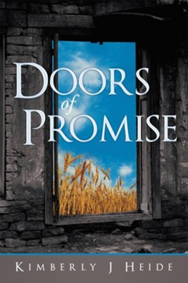 Doors of Promise - eBook  -     By: Kimberly Heide